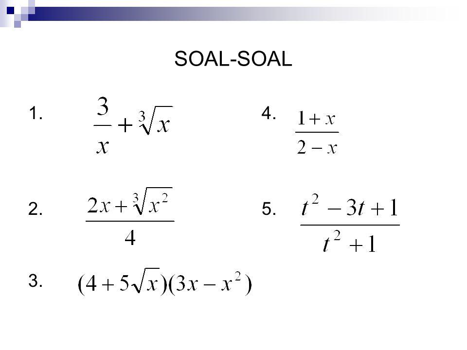 SOAL-SOAL 1. 4. 2. 5. 3.