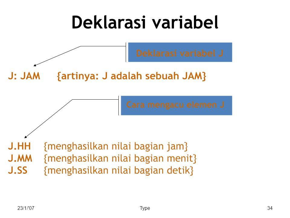 23/1/ 07Type34 Deklarasi variabel