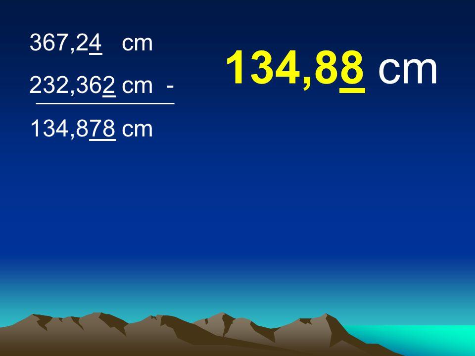 367,24 cm 232,362 cm - 134,878 cm 134,88 cm