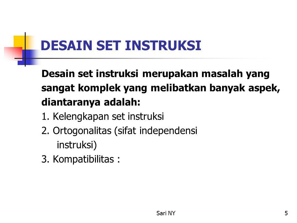Sari NY6 Selain ketiga aspek tersebut juga melibatkan hal-hal sebagai berikut: 1.
