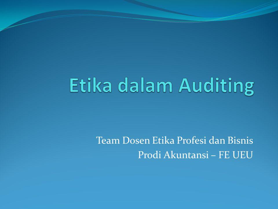 Team Dosen Etika Profesi dan Bisnis Prodi Akuntansi – FE UEU