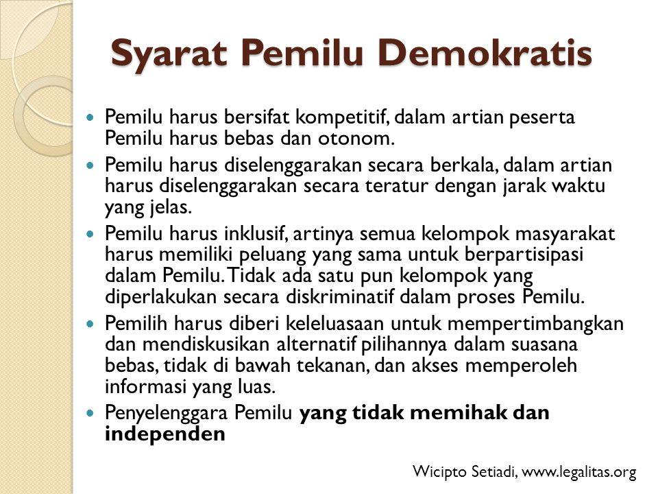 Mekanisme menciptakan pemilu demokratis 1.