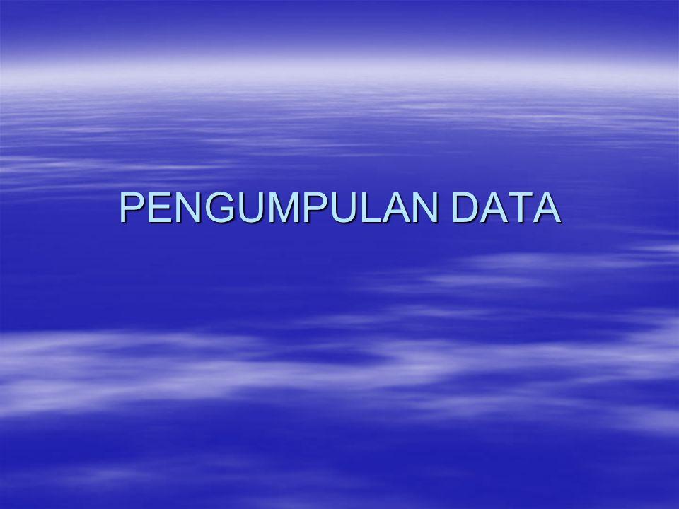 METODE DAN INSTRUMEN PENGUMPULAN DATA 1.Metode pengumpulan data adalah cara-cara yang dapat digunakan oleh peneliti untuk mengumpulkan data.