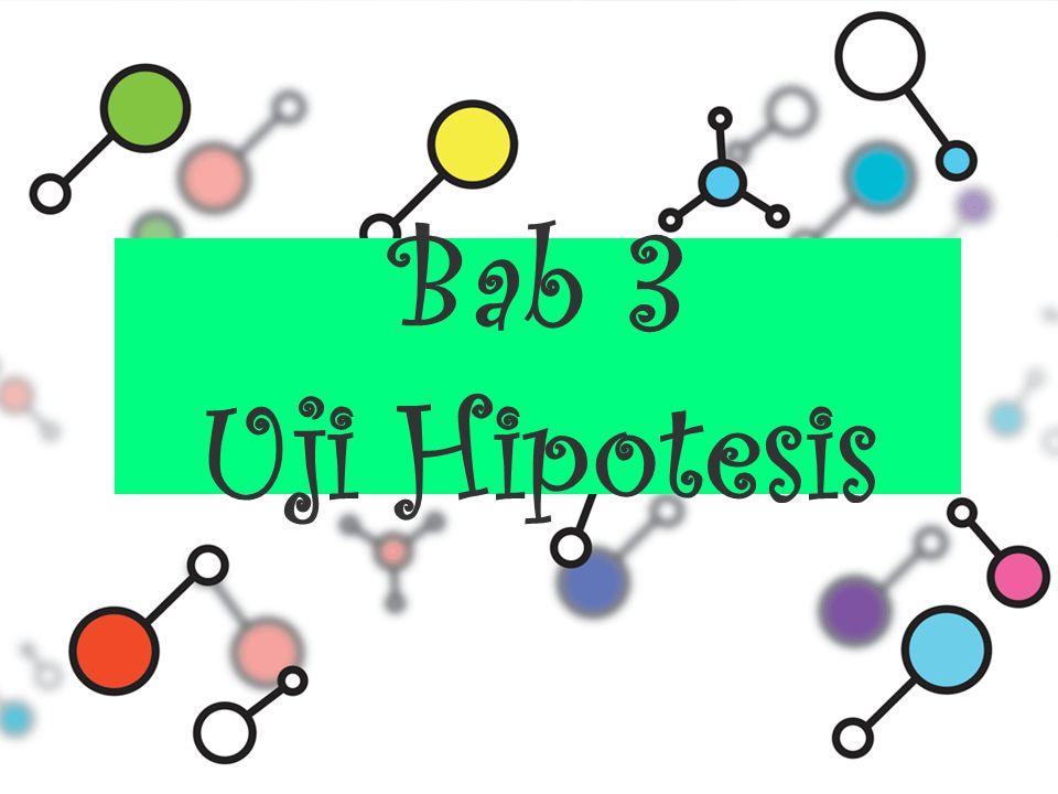 Bab 3 Uji Hipotesis