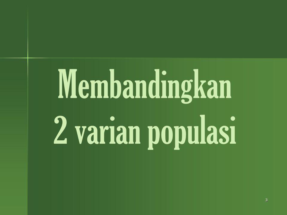 3 Membandingkan 2 varian populasi
