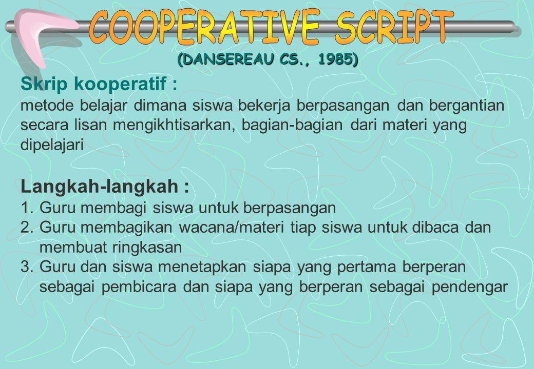 (KEPALA BERNOMOR) (SPENCER KAGAN, 1992) Langkah-langkah : 1.Siswa dibagi dalam kelompok, setiap siswa dalam setiap kelompok mendapat nomor 2.Guru memb