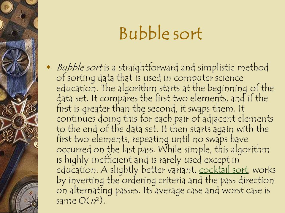 Selection sort  Selection sort is a simple sorting algorithm that improves on the performance of bubble sort.