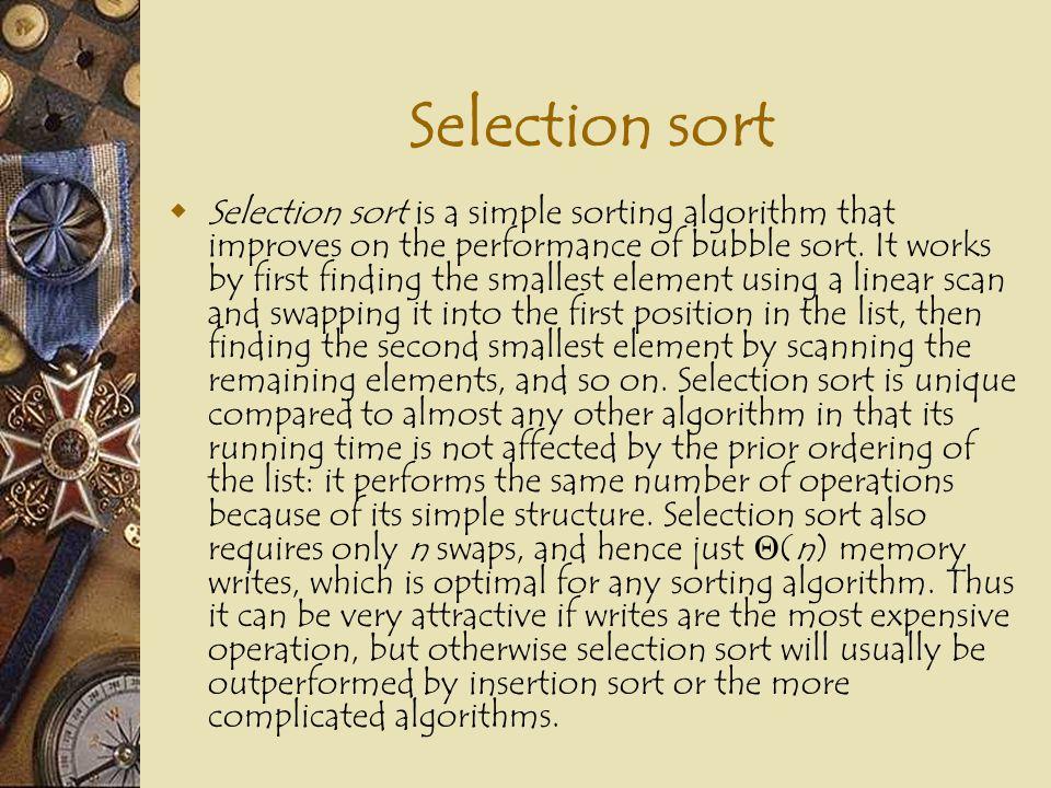 Selection sort 1620213540507544 1620213540507544 1620213540447550 1620213540445075 i, i ti t t