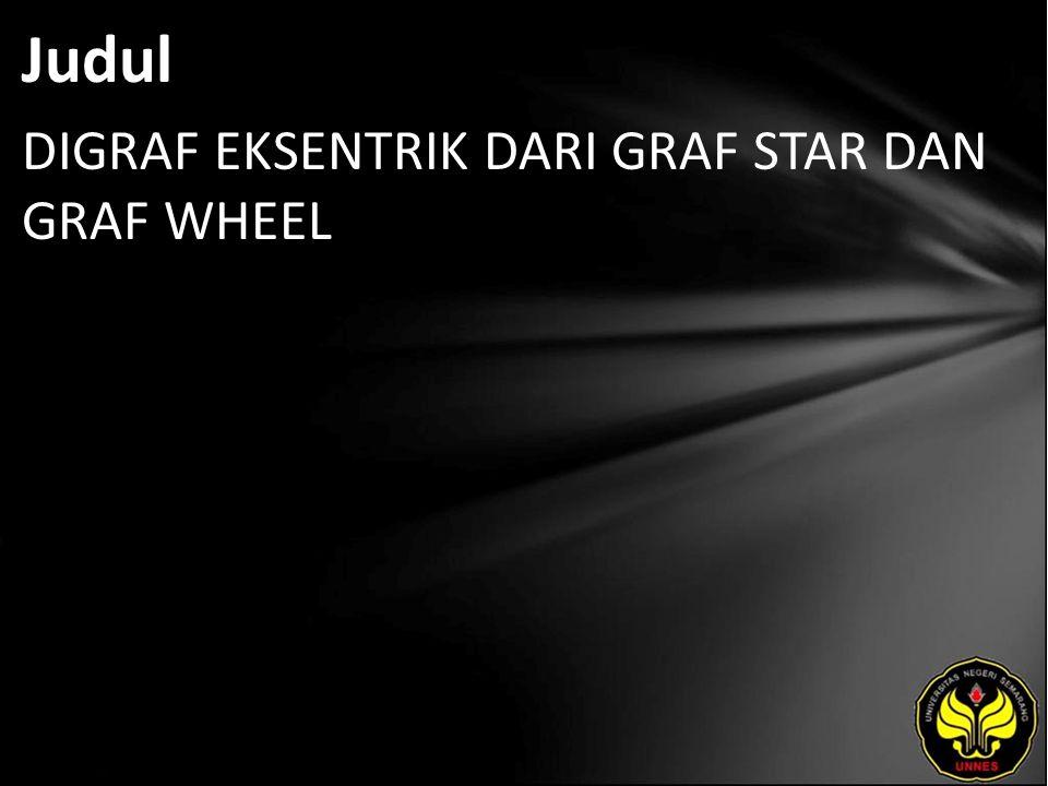 Judul DIGRAF EKSENTRIK DARI GRAF STAR DAN GRAF WHEEL