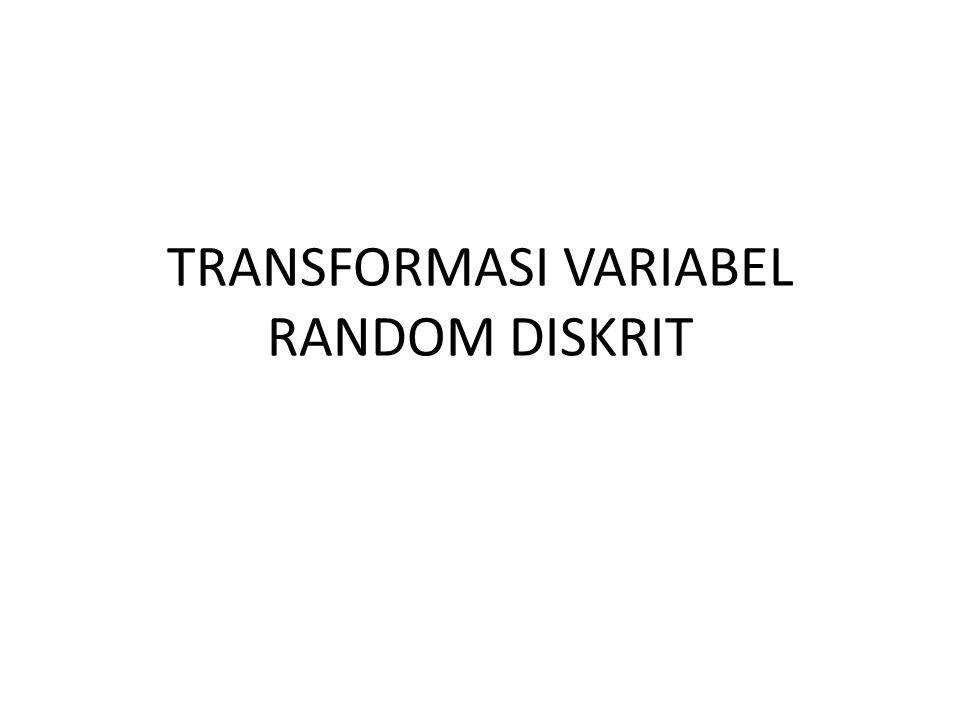 Metode lain untuk menentukan distribusi dari fungsi 1 atau lebih variabel random disebut teknik perubahan variabel.