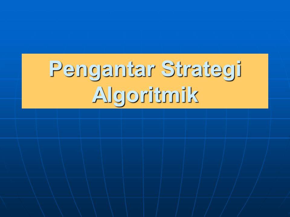 Apakah Strategi Algoritmik (Algorithm Strategies) Itu.