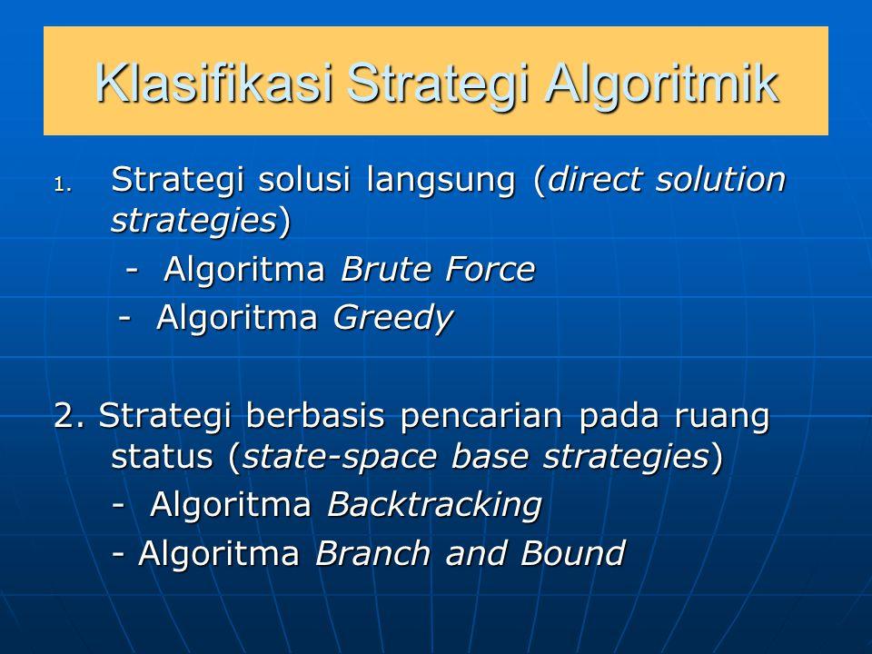 3.Strategi solusi atas-bawah (top- down solution strategies) - Algoritma Divide and Conquer.