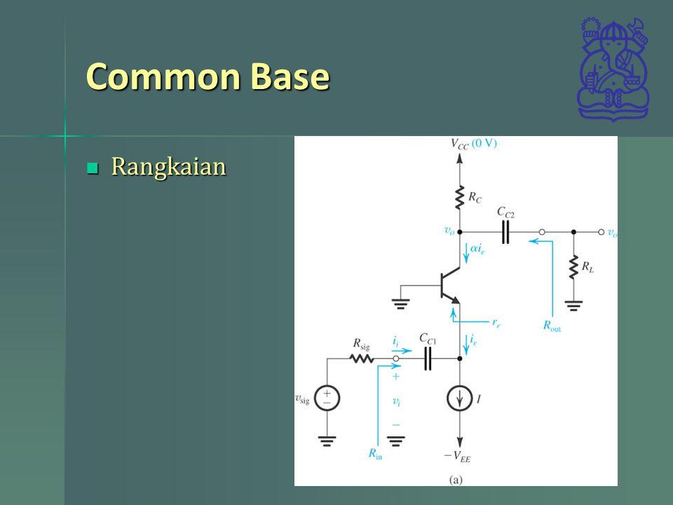 Common Base Rangkaian Rangkaian