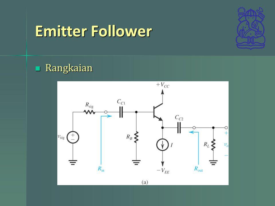Emitter Follower Rangkaian Rangkaian