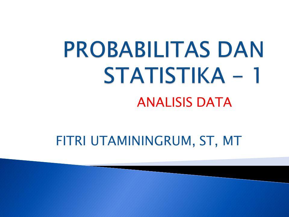 Merupakan cabang dari ilmu matematika yang mempelajari cara (methode) pengumpulan, penyajian, analisa, interprestasi dan penarikan kesimpulan dari sekelompok data yang disusun dalam bentuk angka