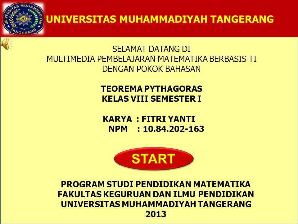 Oleh: Fitri Yanti TEOREMA PYTHAGORAS Kelas VIII Semester I 4.