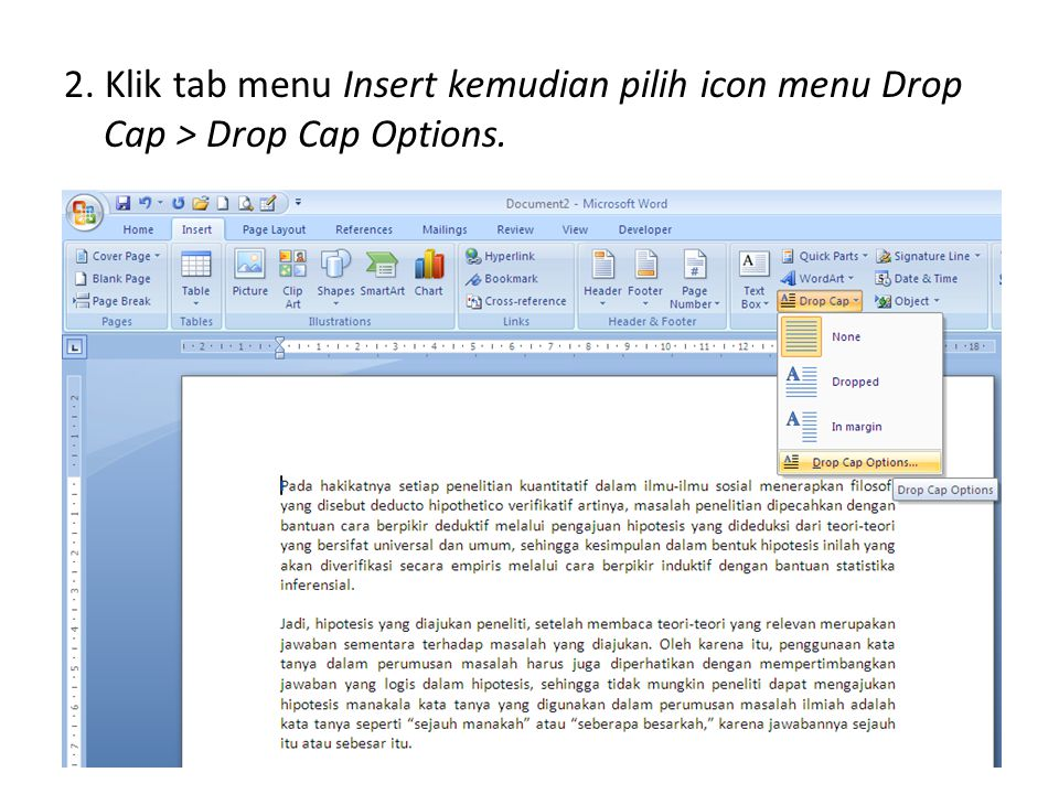 2. Klik tab menu Insert kemudian pilih icon menu Drop Cap > Drop Cap Options.