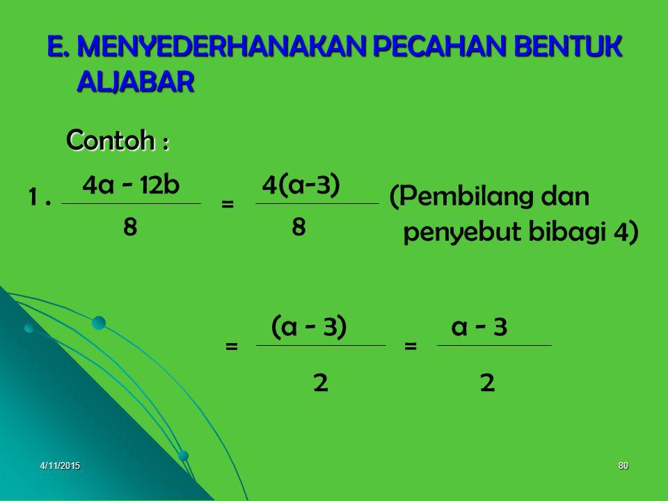 4/11/201579 a+2 b X b = a 2 +4a+4(a+2)(a+2 b 2 = = 2.