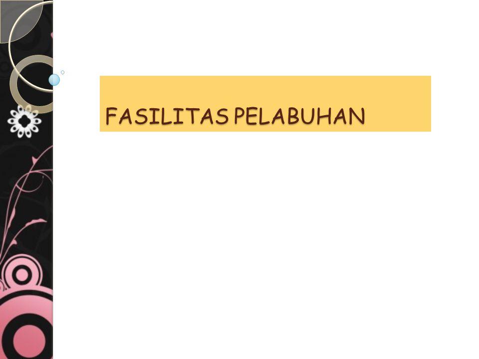 FASILITAS PELABUHAN