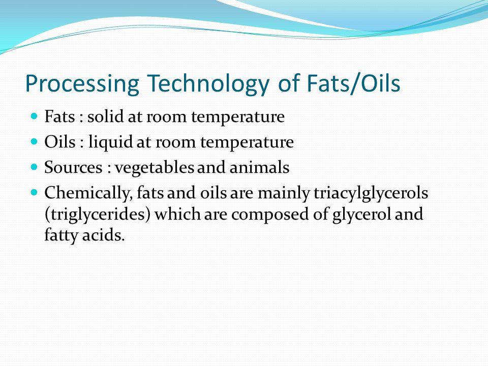 Fraksionasi Basah  Minyak/lemak dilarutkan dalam solven, didinginkan, kristal lemak (stearin) yang mengendap dipisahkan dengan filter, dicairkan, solven dievaporasi.