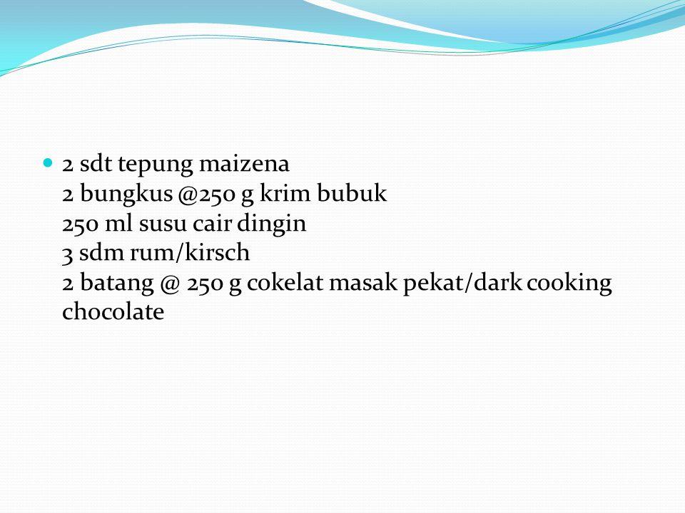 Bahan: 6 butir telur ayam 150 g gula pasir halus 100 g mentega, lelehkan Ayak: 125 g tepung terigu 25 g cokelat bubuk ½ sdt baking powder