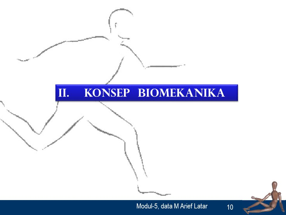 10 II. Konsep Biomekanika