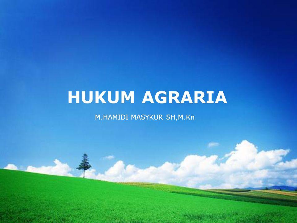 HUKUM AGRARIA M.HAMIDI MASYKUR SH,M.Kn