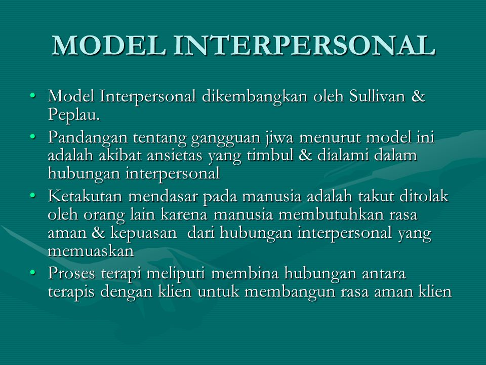 MODEL SOSIAL Model ini dikembangkan oleh Szasz & CaplamModel ini dikembangkan oleh Szasz & Caplam Faktor sosial & lingkungan menyebabkan stres yang menimbulkan ansietas & gejala-gejala gangguan jiwa.Faktor sosial & lingkungan menyebabkan stres yang menimbulkan ansietas & gejala-gejala gangguan jiwa.
