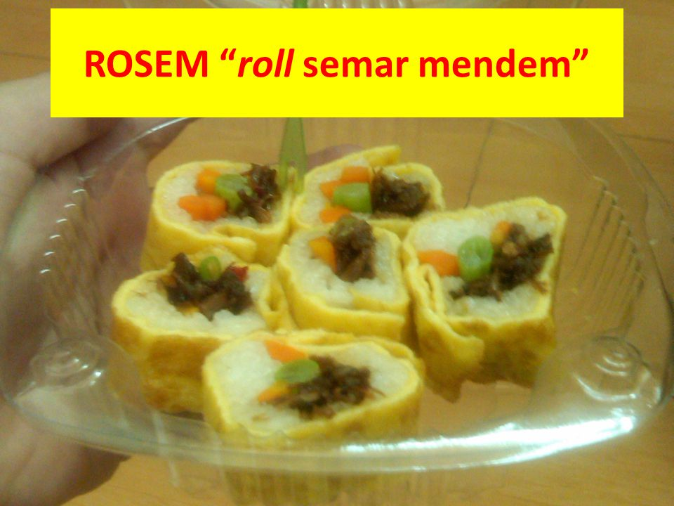 "ROSEM ""roll semar mendem"""