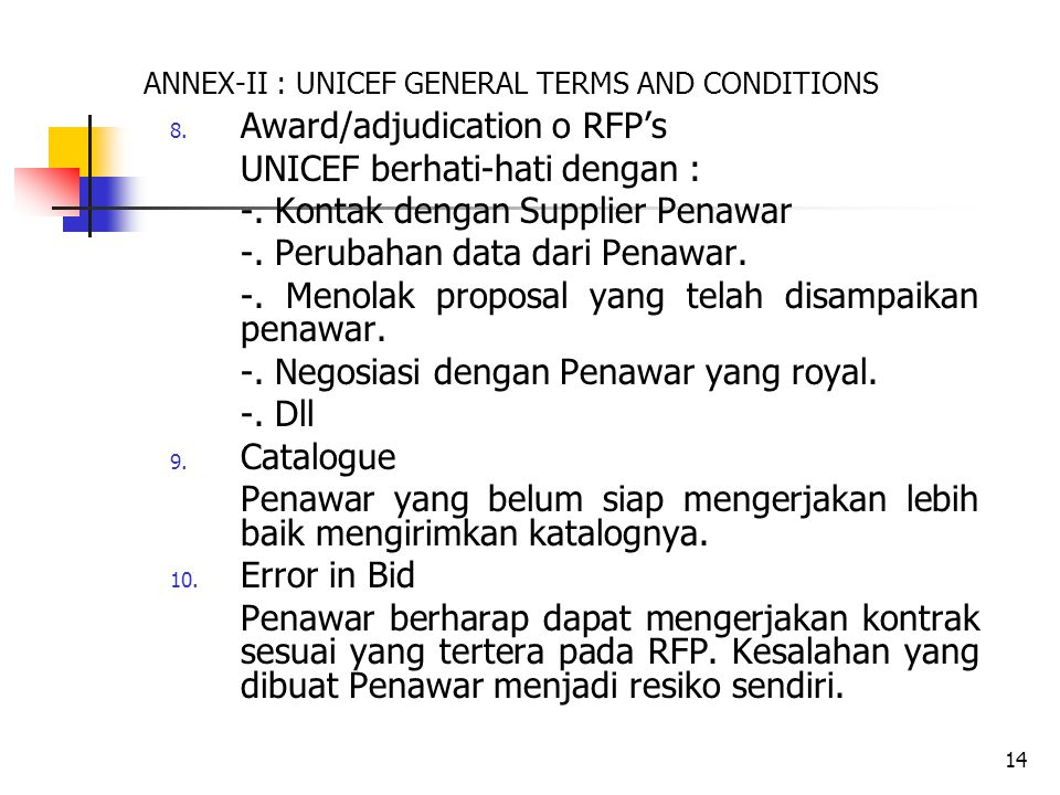 14 ANNEX-II : UNICEF GENERAL TERMS AND CONDITIONS 8.