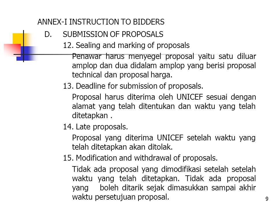 10 ANNEX-I INSTRUCTION TO BIDDERS E.OPENING AND EVALUATION OF PROPOSALS 16.