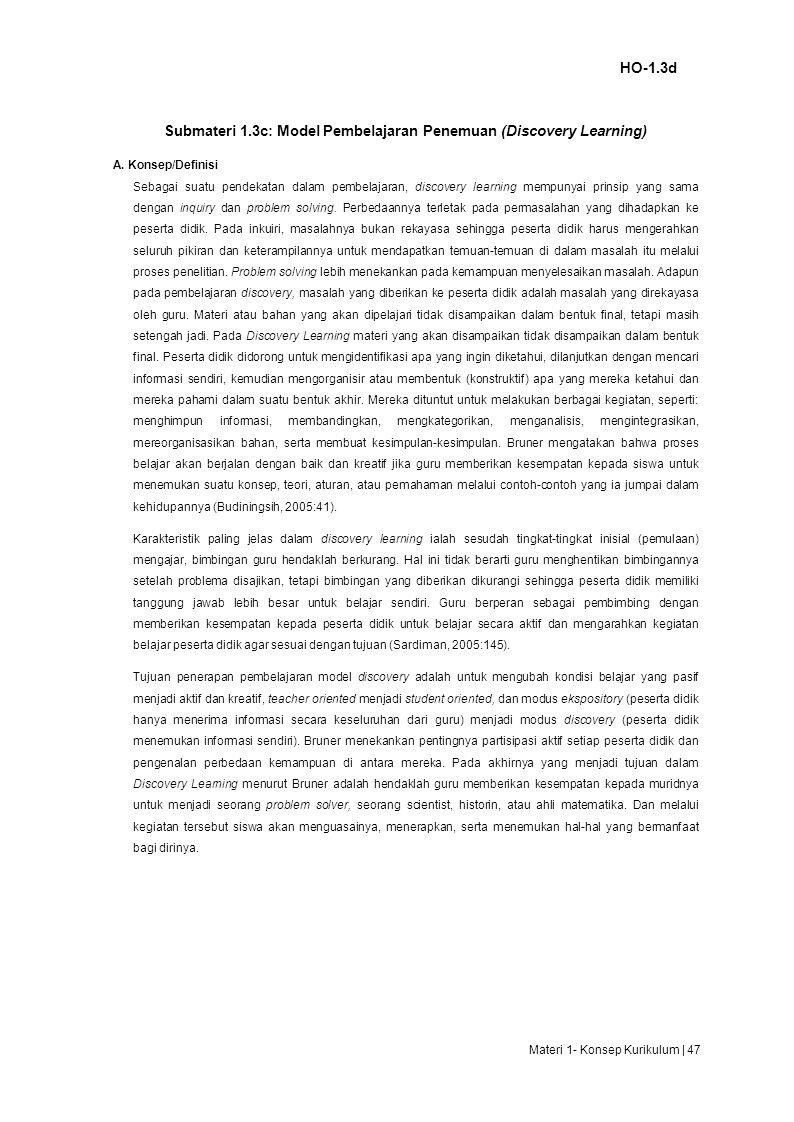 HO-1.3d Submateri 1.3c: Model Pembelajaran Penemuan (Discovery Learning) A.