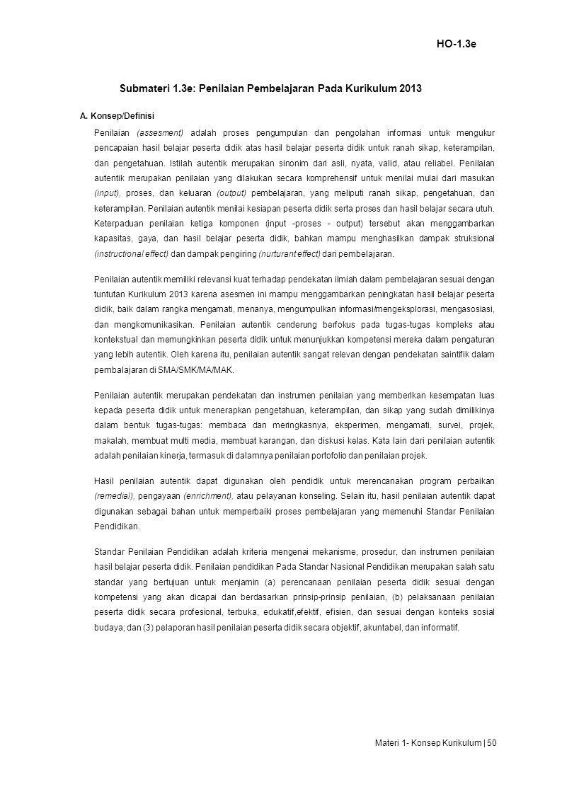 HO-1.3e Submateri 1.3e: Penilaian Pembelajaran Pada Kurikulum 2013 A.