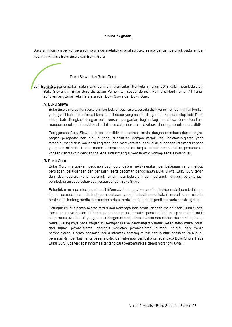Lembar Kegiatan Bacalah informasi berikut, selanjutnya silakan melakukan analisis buku sesuai dengan petunjuk pada lembar kegiatan Analisis Buku Siswa dan Buku.