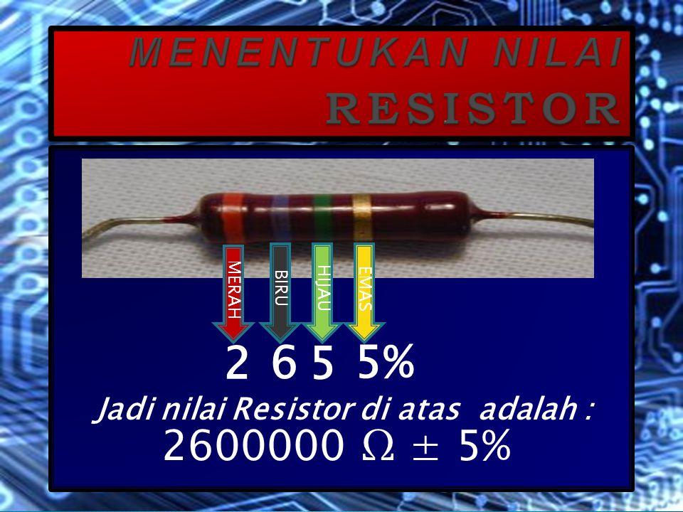 Detail hitungannya adalah: GELANG : I =Kuning = 4 II = Ungu = 7 III = Merah = 2 IV = PERAK = 10 % Jadi nilainya adalah 4700 Ω ± 10 % Detail hitungannya adalah: GELANG : I =Kuning = 4 II = Ungu = 7 III = Merah = 2 IV = PERAK = 10 % Jadi nilainya adalah 4700 Ω ± 10 %