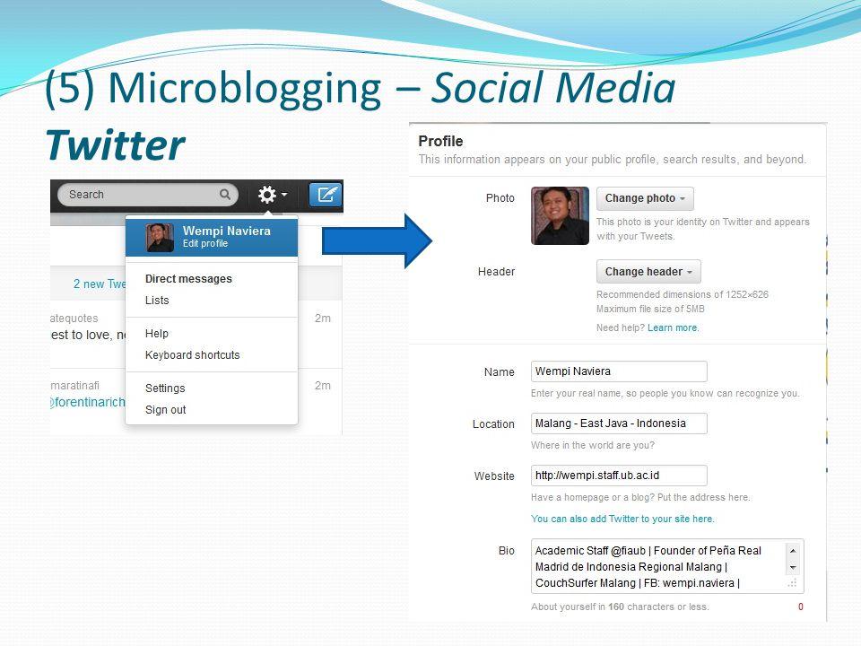 (5) Microblogging – Social Media Twitter