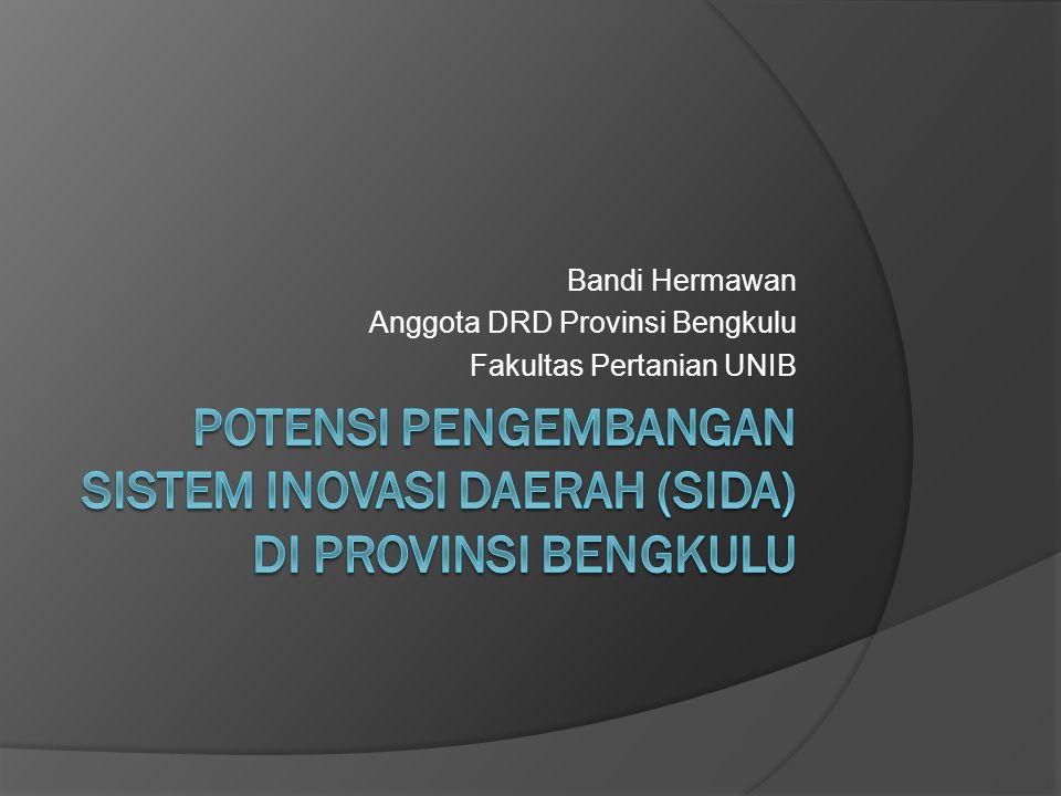 Bandi Hermawan Anggota DRD Provinsi Bengkulu Fakultas Pertanian UNIB