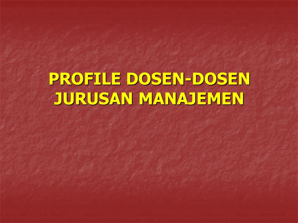 Profile Drs.H. Achmad Sutanto, MM Nama : Drs. H. Achmad Sutanto, MM Nama : Drs.