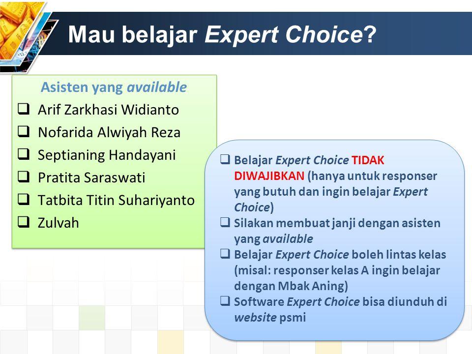 Mau belajar Expert Choice.