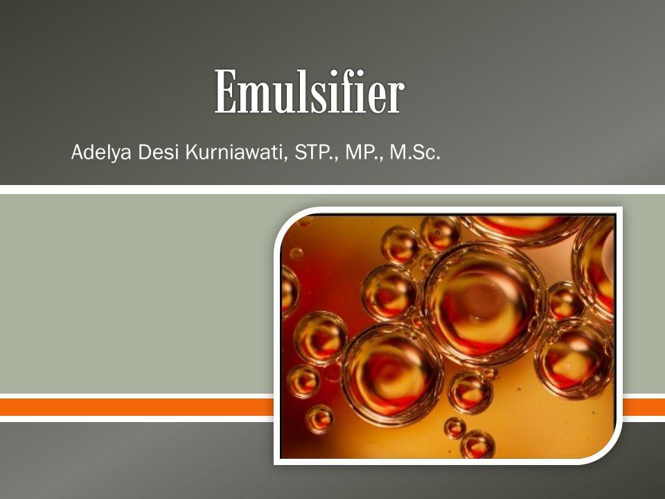  Emulsi  campuran dari dua macam cairan yang secara alami tidak dapat tercampur  air dan minyak o  dimana salah satu cairan terdispersi sebagai globula kecil dalam bentuk bulat dalam cairan yang lain.