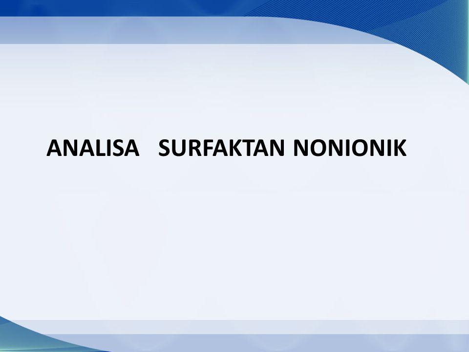 ANALISA SURFAKTAN NONIONIK