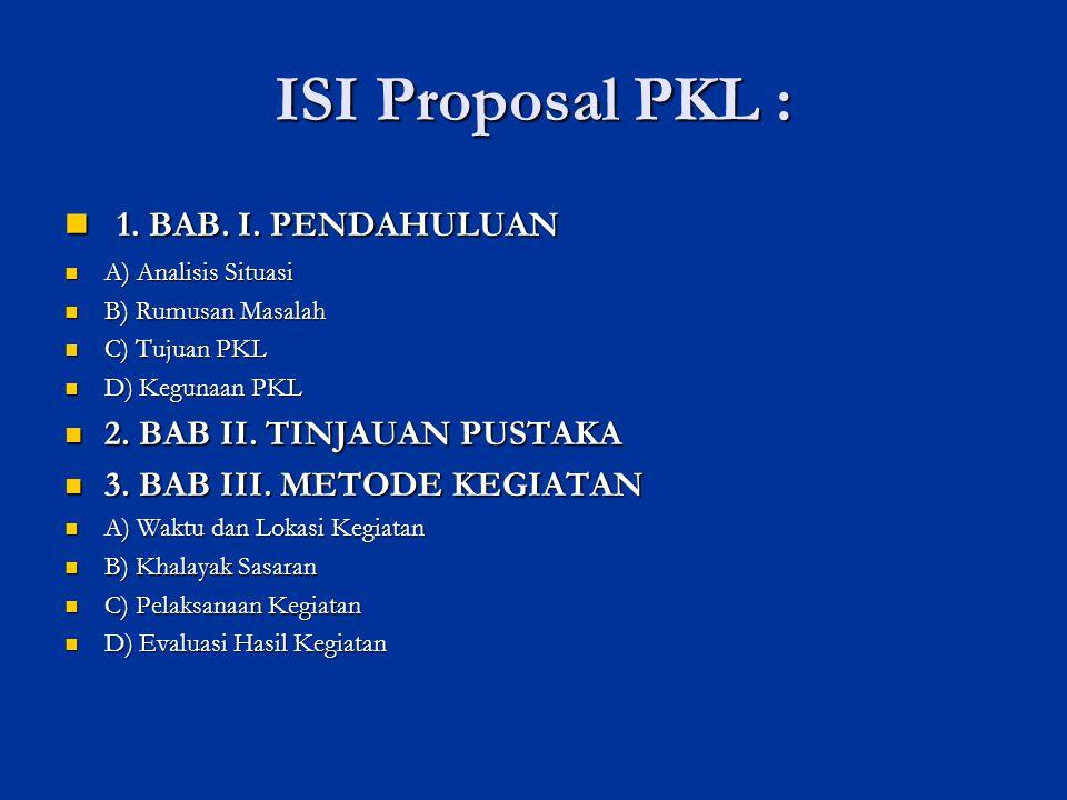ISI Laporan PKL 1.BAB. I. PENDAHULUAN 1. BAB. I.