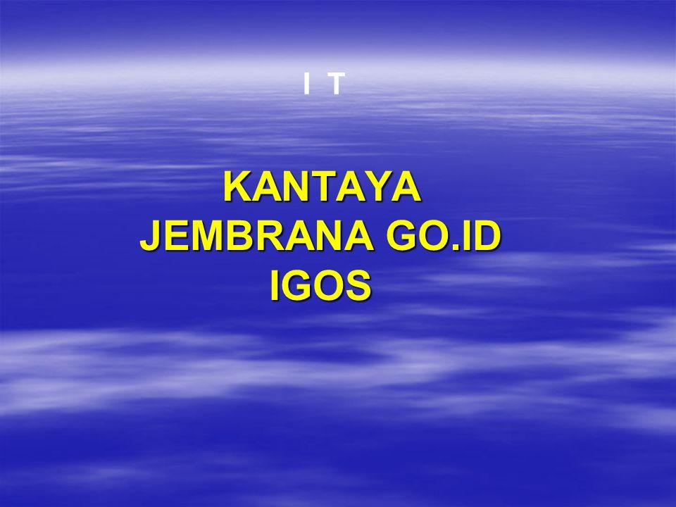 KANTAYA JEMBRANA GO.ID IGOS I T