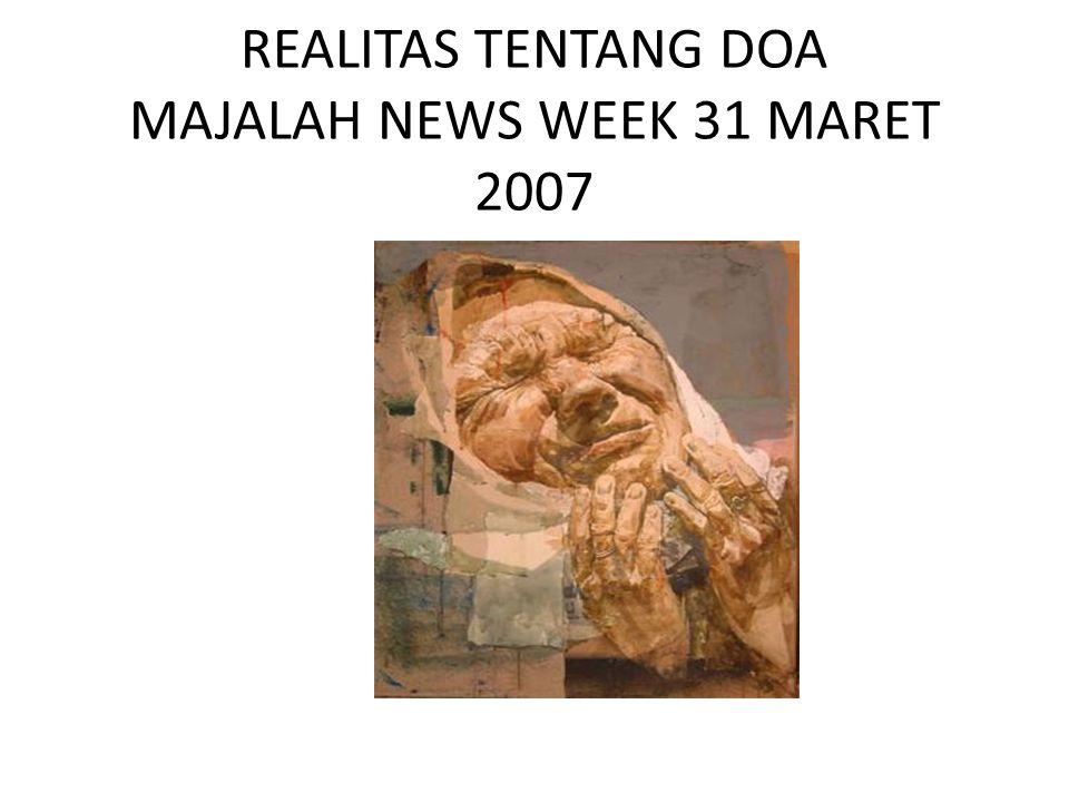 REALITAS TENTANG DOA MAJALAH NEWS WEEK 31 MARET 2007