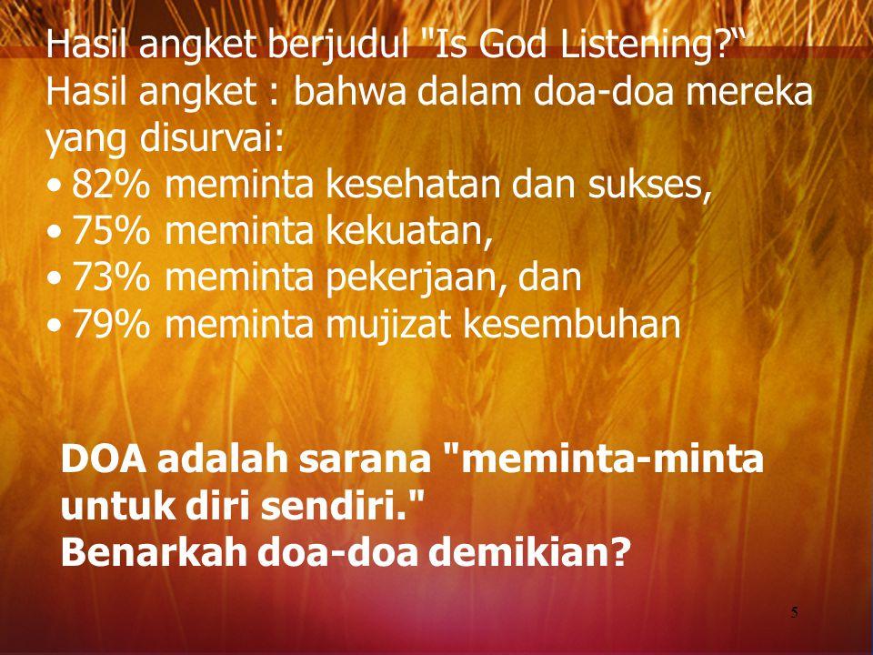 Cara-cara berDOA : Mana yang lebih penting: niat, tujuan, isi Doa atau sikap berDOA-nya.