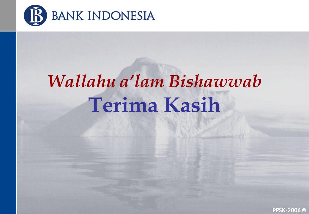 PPSK-2006 ® Wallahu a'lam Bishawwab Terima Kasih