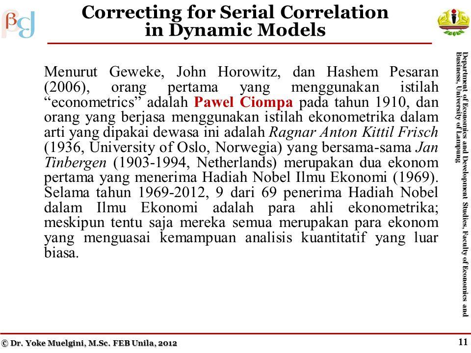 """10 Testing for Serial Correlation in Dynamic Models Menurut Geweke, John Horowitz, dan Hashem Pesaran (2006), orang pertama yang menggunakan istilah """""""