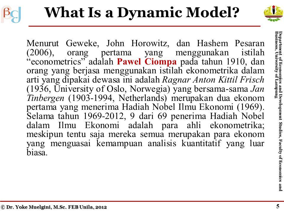 4 Dynamic Models: Distributed Lag Models (cont.) Menurut Geweke, John Horowitz, dan Hashem Pesaran (2006), orang pertama yang menggunakan istilah econometrics adalah Pawel Ciompa pada tahun 1910, dan orang yang berjasa menggunakan istilah ekonometrika dalam arti yang dipakai dewasa ini adalah Ragnar Anton Kittil Frisch (1936, University of Oslo, Norwegia) yang bersama-sama Jan Tinbergen (1903-1994, Netherlands) merupakan dua ekonom pertama yang menerima Hadiah Nobel Ilmu Ekonomi (1969).