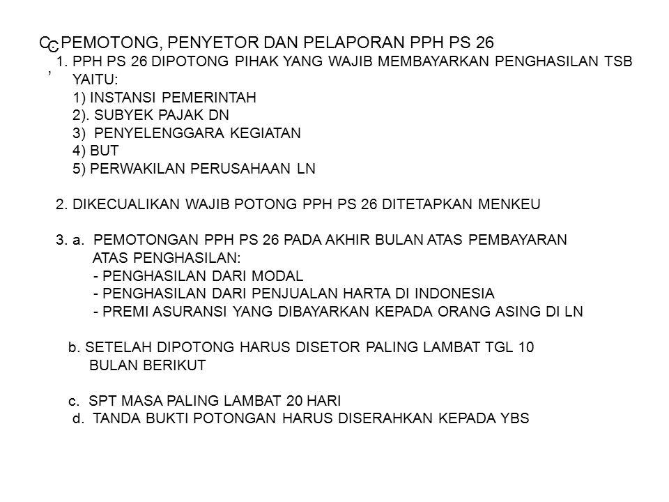 C, C, C. PEMOTONG, PENYETOR DAN PELAPORAN PPH PS 26 1.