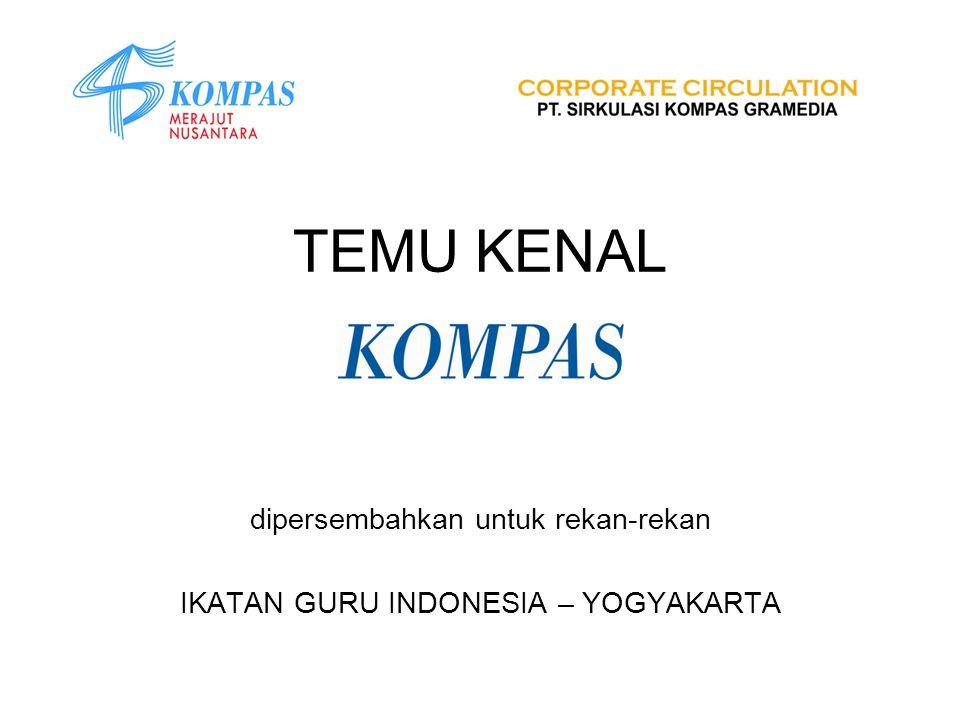 TEMU KENAL dipersembahkan untuk rekan-rekan IKATAN GURU INDONESIA – YOGYAKARTA